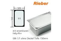 GN-Behälter 1/1-150mm m.Fallgriffen,(BxTxH) 530x325x150mm CNS Rieber